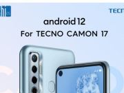 Camon 17 Android 12 Update