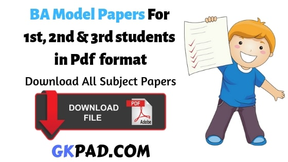 BA Model Papers 2019 For 1st, 2nd & 3rd Year All Subject Pdf