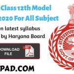 HBSE 12th Model Papers 2020 For All Subject