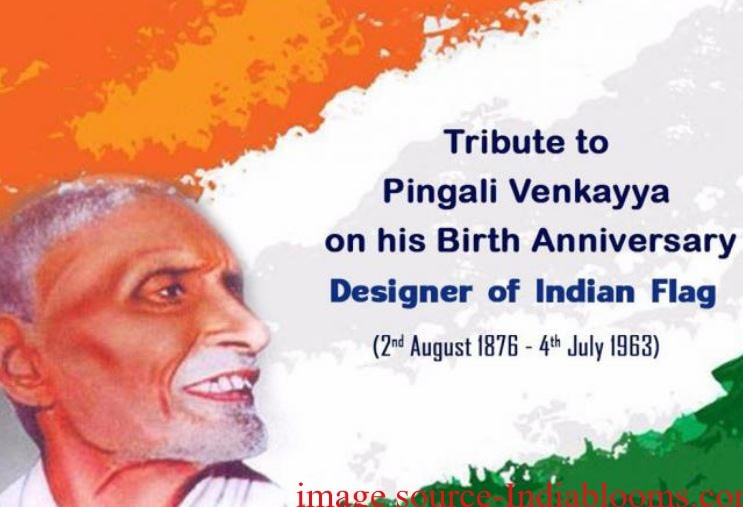 Pingali Venkayya Indian Flag Designer Life History & Native Place
