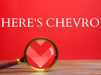 Where's Chevron?