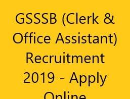 GSSSB (Clerk & Office Assistant) Recruitment 2019 - Apply Online