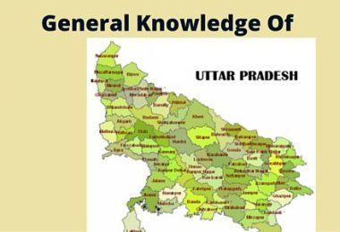 Latest top 100 GK questions and answers from Uttar-Pradesh
