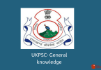 Uttarakhand- General knowledge for UKPSC exam