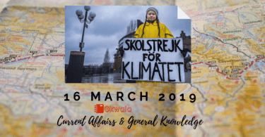 Current Affairs & General Knowledge 16 March 2019