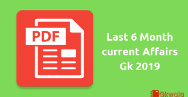PDF - Download for Last 6 Months Current Affairs Gk 2019