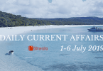 Current Affairs & GK Questions 1-6 July 2019