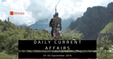 Current Affairs 01-05 September 2019 - Hindi