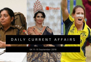 Daily Current Affairs GK 11-15 September 2019