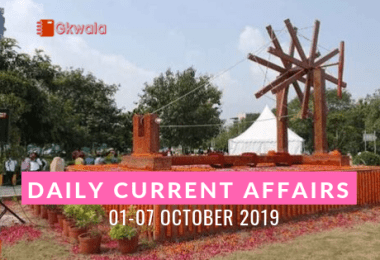 Daily Current Affairs Gk Questions 01-07 October 2019