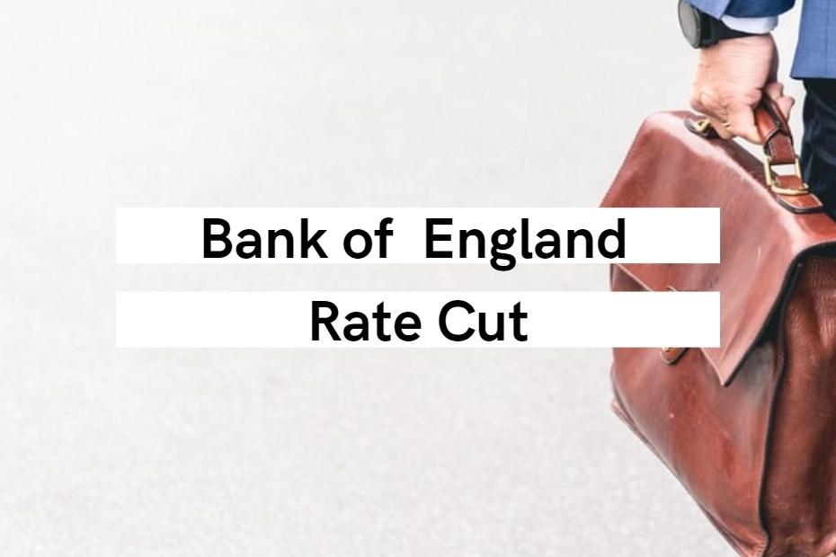 BOE Rate Cut