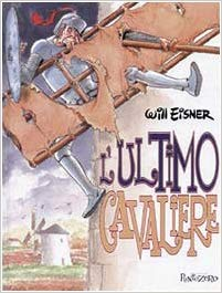 Copertina del graphic novel: L'ultimo cavaliere di Will Eisner