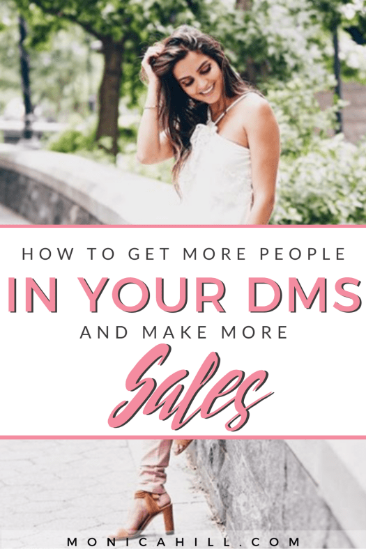 HOW TO GET MORE PEOPLE IN YOUR DMS AND MAKE MORE SALES by Monica Hill. These Instagram tips will help you drive Instagram followers into your DMs to make more sales and grow your business through engagement. Learn how to build relationships on Instagram and make sales through authentic connections. For more Instagram strategy, Instagram tips, Instagram bio ideas, productivity tips, and more more visit monicahill.com #instagram #monicahill #engagement #socialmedia #sales #business #blogger