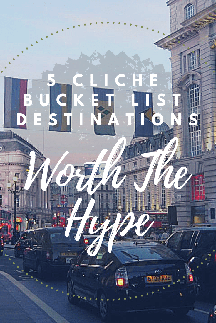 Whether you\'re a traveler or tourist (or both!), these timeless classics should be on every bucket list--and have everybody reaching for that selfie stick. Read more to see just WHICH super cliche bucket list destinations are worth the hype!