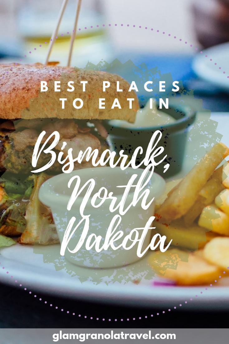 Best Places to Eat in Bismarck, North Dakota | Piinterest