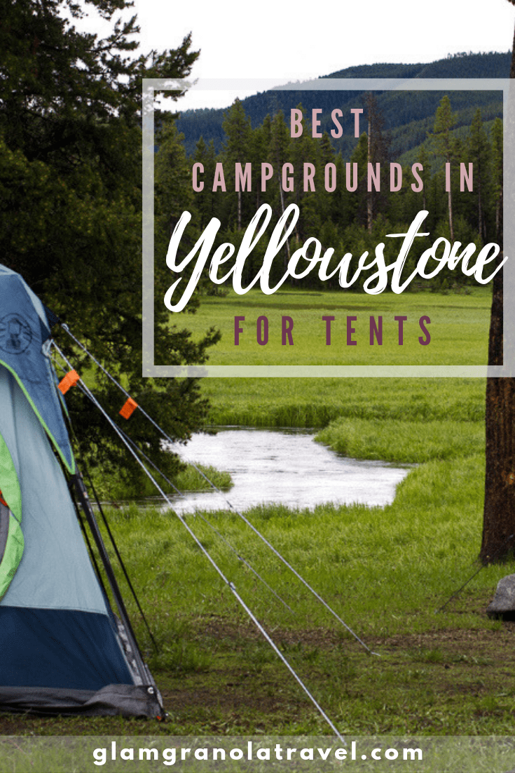 Tent Camping Guide to Yellowstone National Park Campgrounds