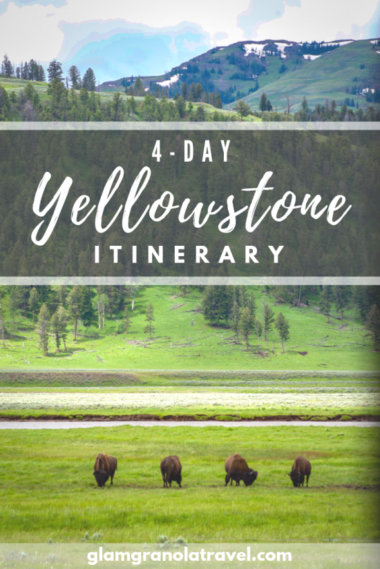 4 Day Yellowstone Itinerary