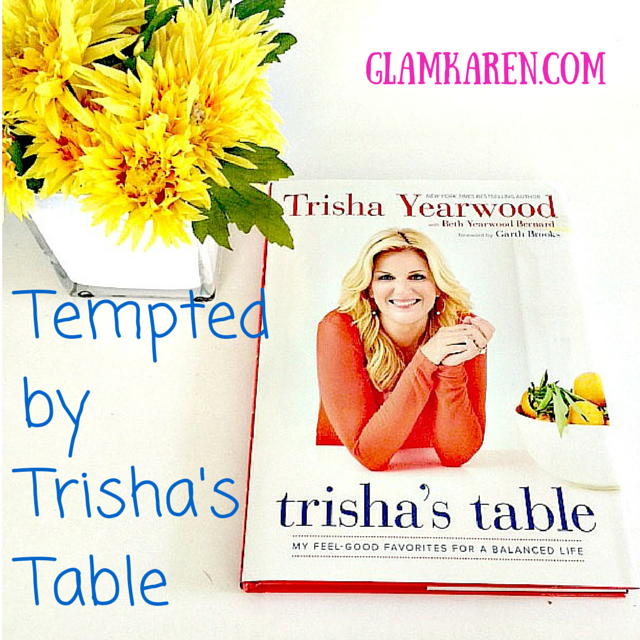 Tempted by Trisha's Table: Amazingly delish meals that are easy to make!