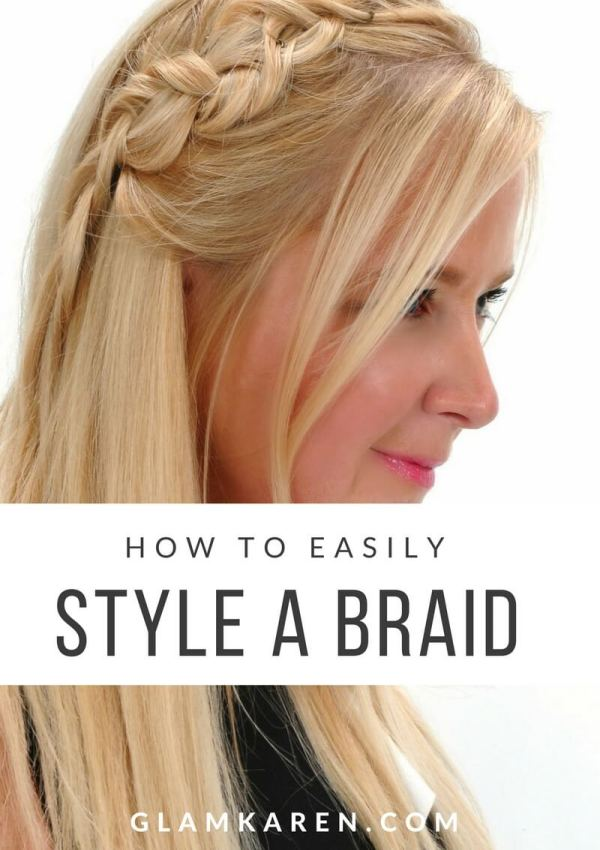 How to Easily Style a Braid