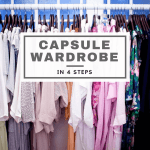 4 Steps to Creating a Capsule Wardrobe