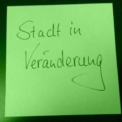 """Post-it """"Stadt in Veränderung"""""""