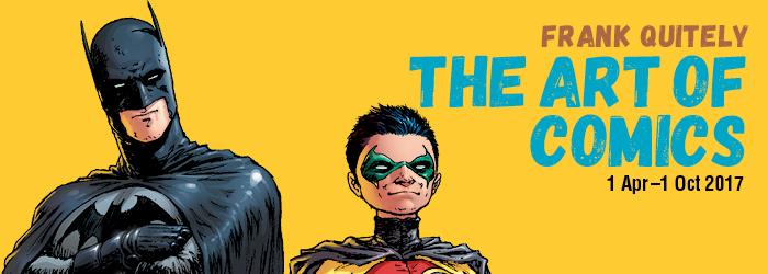 the art of comics frank quitely. 1 april – 1 oct
