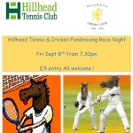Hillhead Tennis & Cricket Club,  Race Night Fundraiser, 8 September, 2017