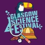 Glasgow Science Festival, University of Glasgow 29 and 30 September, 2017