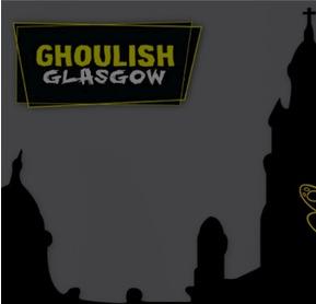 ghoulish glasgow