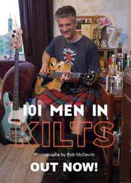 Dominic Venditozzi Men in Kilts