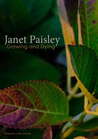 Janet Paisely Growing and Dying