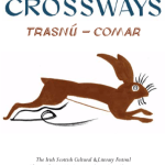 Crossways Irish Scottish Cultural and Literary Festival Roseanne Watt & Kate Newmann