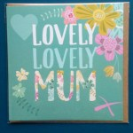 lovely mum card j and j