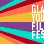 Glasgow Youth Film Festival 2021 - Programme Announced