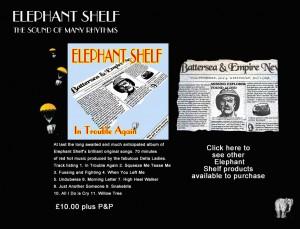 Elephant Shelf  Album In Trouble Again