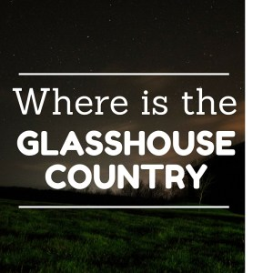 Where is the Glasshouse Country