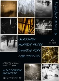 Glassmen, Mirror Fears, Church Fire, Cop Circles at Williamson Magnetic 12-7-17