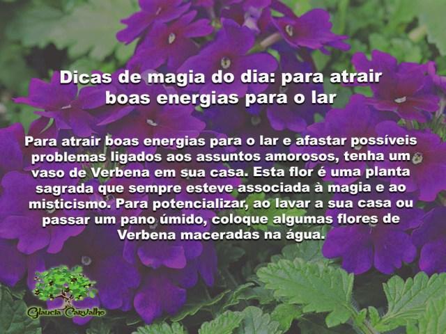 Dicas de magia do dia: para atrair boas energias para o lar