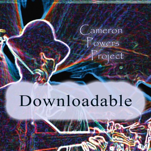 Cameron Powers Project CD Downloadable 01