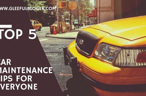 Top 5 Car Maintenance Tips for Everyone