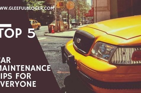 Top 5 Car Maintenance Tips for Everyone
