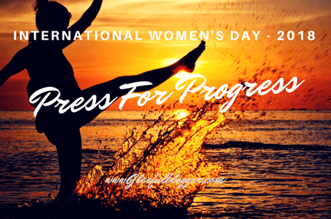 International Women's Day 2018 calls for #PressForProgress