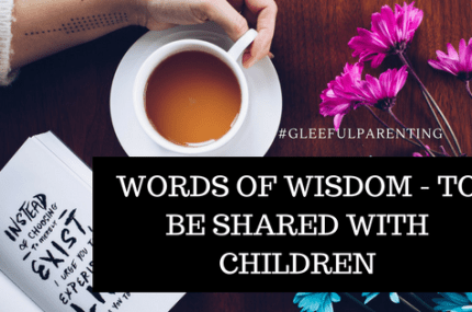 Words of Wisdom – Gift them the Knowledge