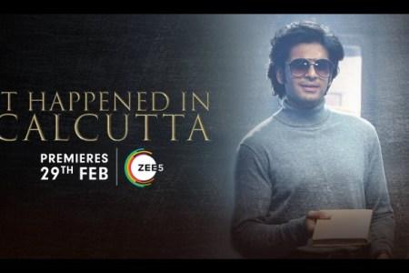 it happened in Calcutta webseries