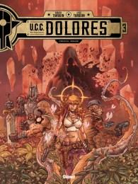 UCC Dolores - Tome 03 | Éditions Glénat
