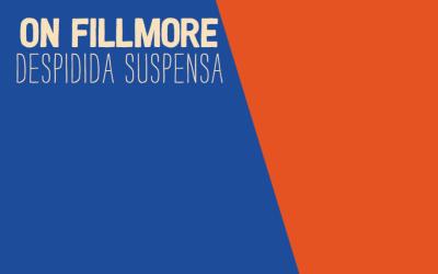 """New On Fillmore Song, """"Despidida Suspensa"""""""