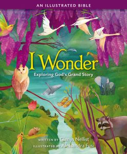 A beautifully illustrated Bible for 4-8,encouraging children to wonder about our great God.