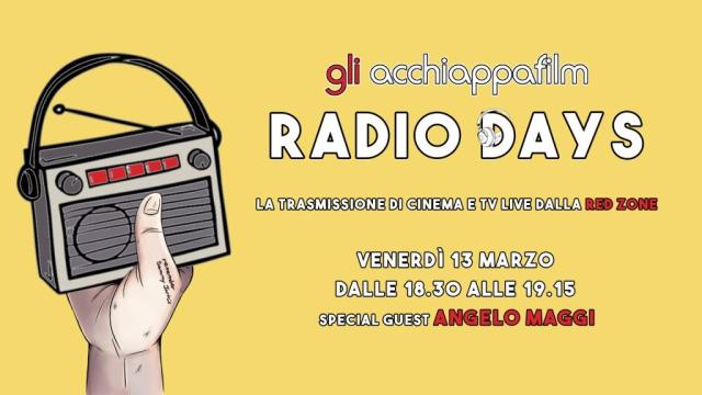 Radio Days: Gli acchiappafilm in diretta radio 2