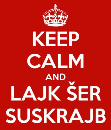 keep-calm-and-lajk-ser-suskrajb