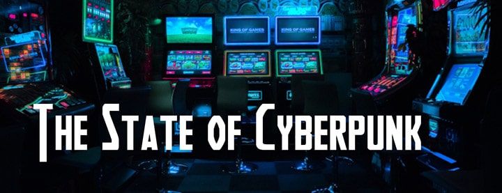 The State of Cyberpunk: An Introduction